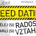 Speed dating - příležitost pro nezadané